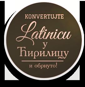 Online Tekst Konvertor ćirilica U Latinicu Latinica U